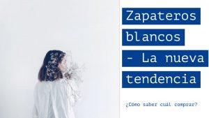 Zapateros blancos - la nueva tendencia